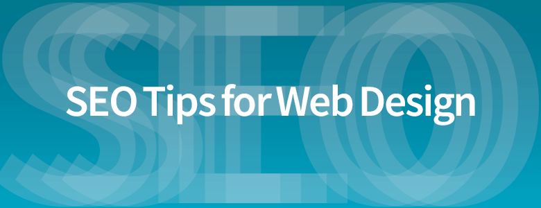 SEO tips for Web Design